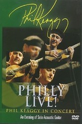 Philly Live! Phil Keaggy In Concert - An Evening of Solo Acoustic Guitar Trailer