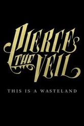 Pierce the Veil: This Is a Wasteland Trailer