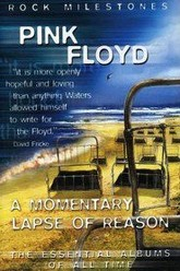 Pink Floyd: A Momentary Lapse of Reason (Rock Milestones) Trailer