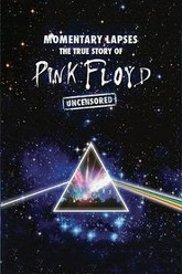 Pink Floyd: Momentary Lapses: The True Story of Pink Floyd Trailer