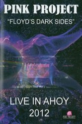 Pink Project - Floyd's Dark Sides Live in A'hoy 2012 Trailer