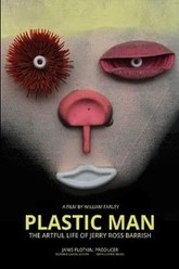 Plastic Man: The Artful Life of Jerry Ross Barrish Trailer