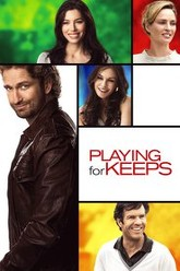 Playing for Keeps Trailer