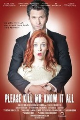 Please Kill Mr. Know It All Trailer