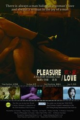 Pleasure. Love. Trailer