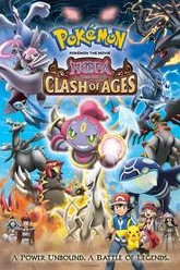 Pokémon the Movie: Hoopa and the Clash of Ages Trailer