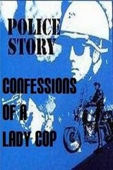 Police Story: Confessions of a Lady Cop Trailer