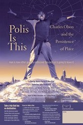 Polis Is This: Charles Olson and the Persistence of Place Trailer