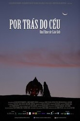 Por Trás do Céu Trailer