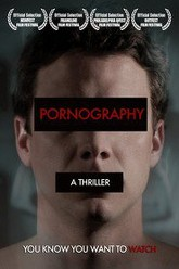 Pornography: A Thriller Trailer