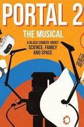 Portal 2: The (Unauthorized) Musical Trailer