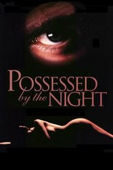 Possessed by the Night Trailer