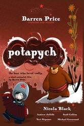 Potapych: The Bear Who Loved Vodka Trailer