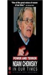 Power and Terror: Noam Chomsky in Our Times Trailer