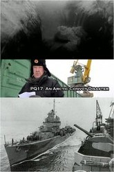 PQ17: An Arctic Convoy Disaster Trailer