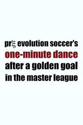 Pre Evolution Soccer's One-Minute Dance After a Golden Goal in the Master League Trailer