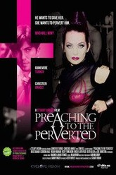 Preaching to the Perverted Trailer