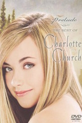 Prelude: The Best of Charlotte Church Trailer