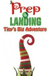 Prep & Landing: Tiny's Big Adventure Trailer