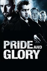 Pride and Glory Trailer
