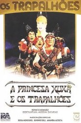 Princess Xuxa and The Bunglers Trailer