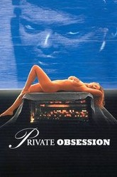 Private Obsession Trailer