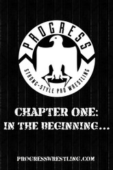 PROGRESS Chapter One: In The Beginning... Trailer