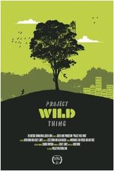 Project Wild Thing Trailer