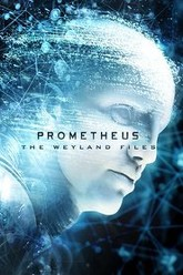 Prometheus: The Weyland Files Trailer