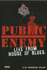 Public Enemy - Live from House of Blues Trailer