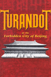 Puccini: Turandot at the Forbidden City of Beijing Trailer