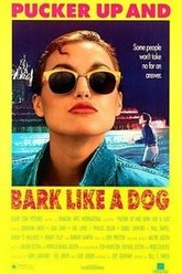 Pucker Up and Bark Like a Dog Trailer