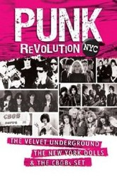 Punk Revolution NYC The Velvet Undeground, The New Yourk Dolls & The CBGBs Set Trailer