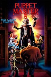 Puppet Master 5: The Final Chapter Trailer