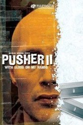 Pusher II: With Blood on My Hands Trailer