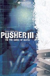 Pusher III: I'm the Angel of Death Trailer