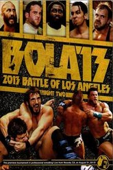 PWG: 2013 Battle of Los Angeles - Night Two Trailer