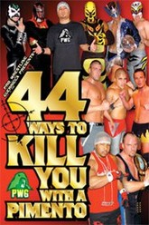 PWG 44 Ways to Kill You with a Pimento Trailer