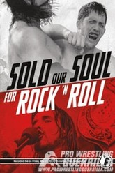 PWG: Sold our Soul for Rock 'n Roll Trailer