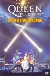 Queen + Paul Rodgers Super Live In Japan Trailer