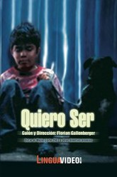 Quiero ser (I want to be...) Trailer