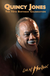 Quincy Jones: 75th Birthday Celebration Live at Montreux 2008 Trailer