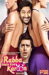 Rabba Main Kya Karoon Trailer