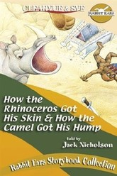 Rabbit Ears - How the Rhinoceros Got His Skin/How the Camel Got His Hump Trailer