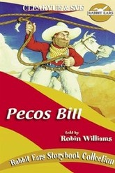 Rabbit Ears - Pecos Bill Trailer