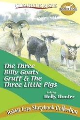 Rabbit Ears - The Three Billy Goats Gruff/The Three Little Pigs Trailer