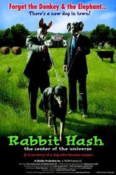 Rabbit Hash (The Center of the Universe) Trailer