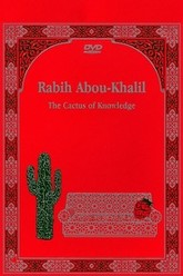 Rabih Abou-Khalil: The Cactus Of Knowledge Trailer