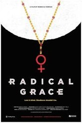 Radical Grace Trailer