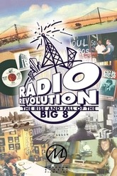 Radio Revolution: The Rise and Fall of the Big 8 Trailer